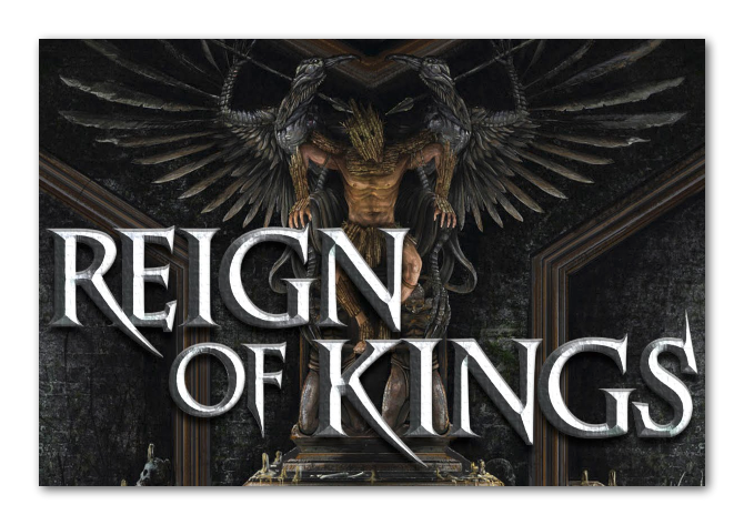 <b>Reign of Kings</b>