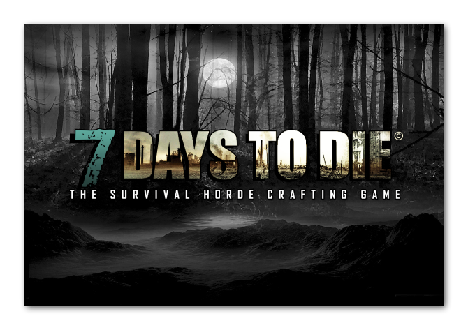 <b>7 Days to Die</b>
